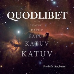 Quodlibet CD cover by Friedrich Lips
